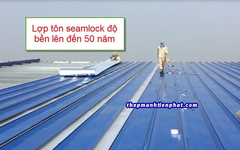 Lợp tôn seamlock mái tôn có tuổi thọ lên đến 50 năm